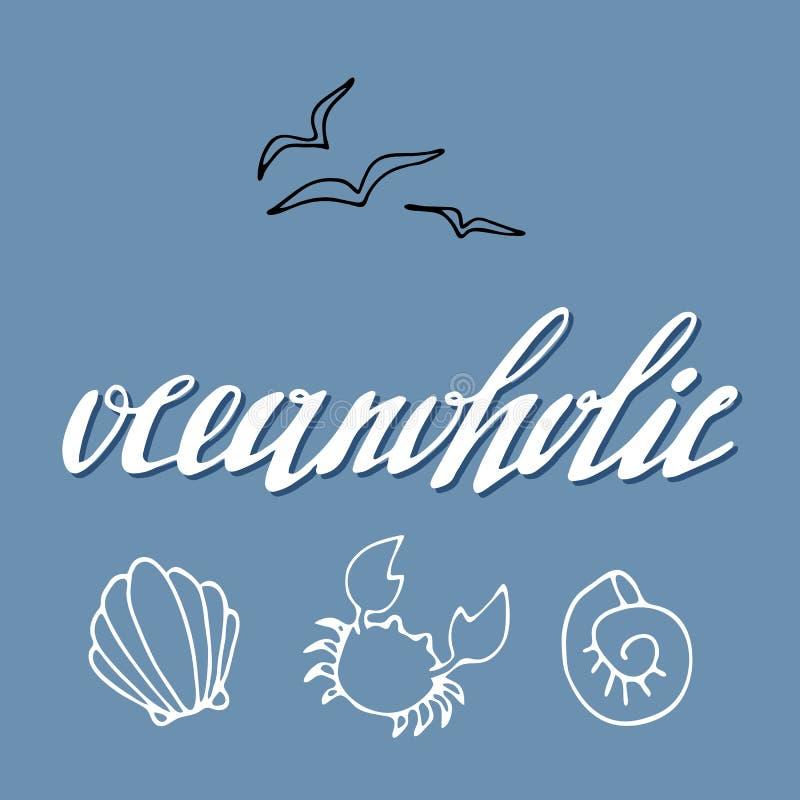 Poniendo letras al logotipo oceanoholic, la mano bosquejó la tarjeta ilustración del vector