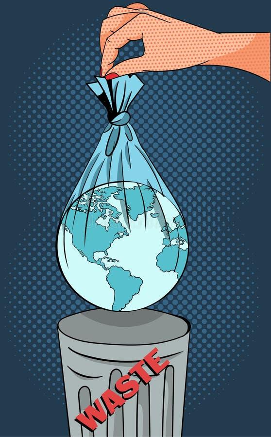 Pop-art-concept van een ecologisch waarschuwingsbeeld van een hand die de aarde in plastic zak gooit in vuilnis stock illustratie