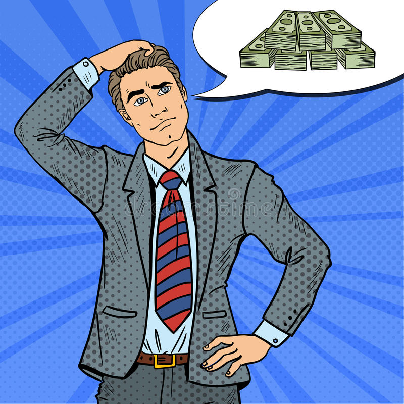 Pop Art Doubtful Businessman Dreaming about Money vector illustration