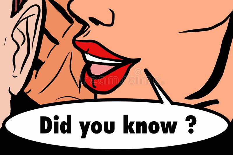 Pop art retro woman half face whispering of man illustration drawing. Did you know text royalty free illustration