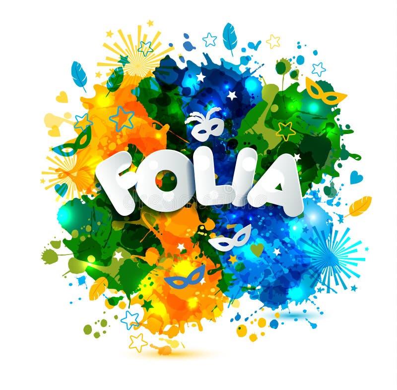 Populär händelse i Brasilien festlig mood Carnaval rubrik med färgrika fläckar som översätts från det portugisiska roliga partiet royaltyfri illustrationer