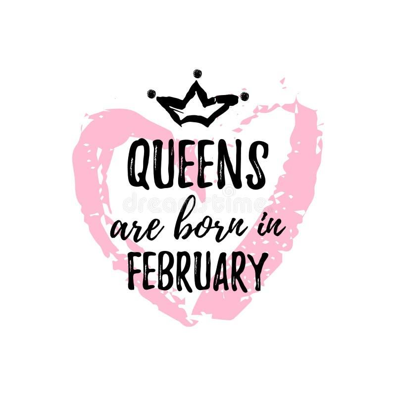 Popularny zwrota queens jest urodzony w Luty z freehand sercem i koroną Szablonu projekt dla koszulki, kartka z pozdrowieniami ilustracji