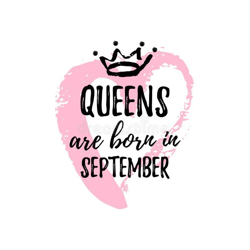 Popularny zwrota queens jest urodzony w Wrześniu z freehand sercem i koroną Szablonu projekt dla koszulki, kartka z pozdrowieniam royalty ilustracja