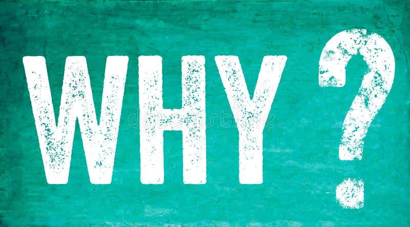 Porque texto do ponto de interrogação em um quadro ou em um quadro-negro sujo velho verde-claro do vintage com textura resistida ilustração royalty free