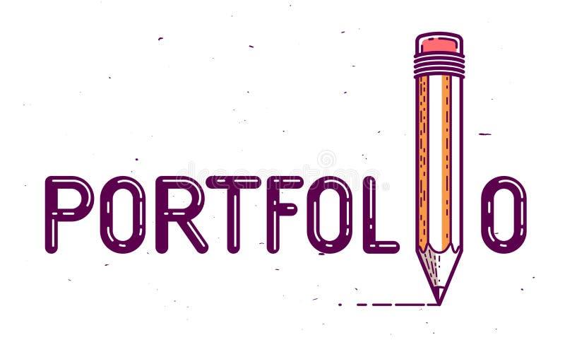 Portfoliowort mit Bleistift anstelle des Buchstaben machten ich, Kunst- und Entwurfsgaleriekonzept, kreatives begrifflichlogo des stock abbildung