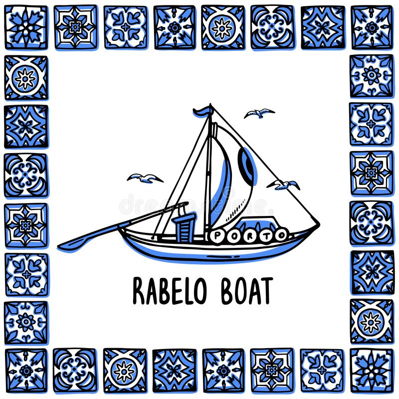 Portugal landmarks set. Rabelo boat, wine boat. Traditional porto boat in frame of Portuguese tiles, azulejo. Handdrawn. Sketch style vector illustration royalty free illustration