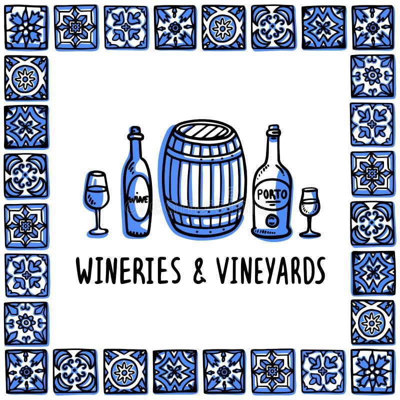 Portugal landmarks set. Wineries and vineyards tour. Bottles, glasses of wine and wine barrel in frame of Portuguese. Tiles. Sketch style vector illustration stock illustration