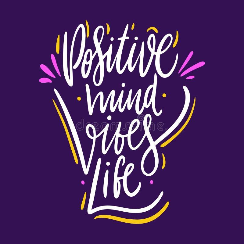 Positieve mening, vibes, het leven Hand het getrokken vector van letters voorzien Motieven Inspirational citaat Vector Ge?soleerd royalty-vrije illustratie