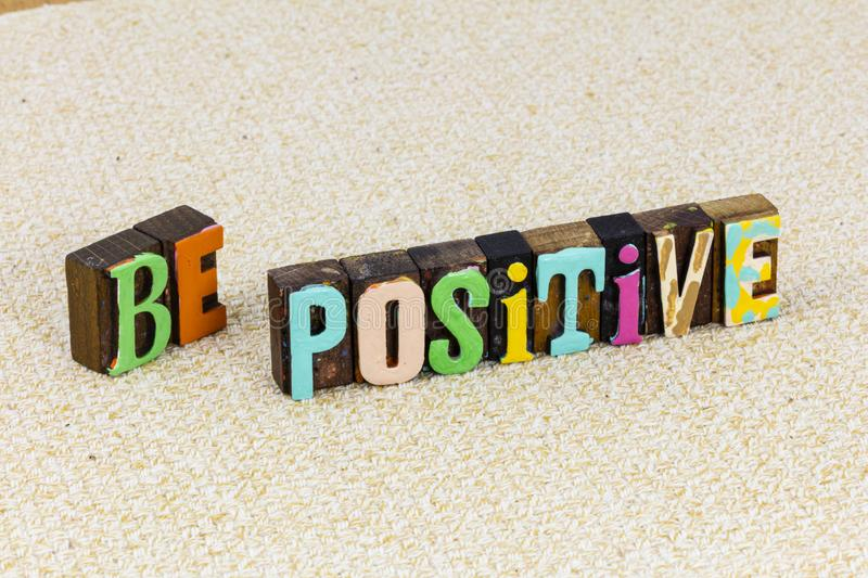 Positive attitude thinking be kind help others happy success royalty free stock images