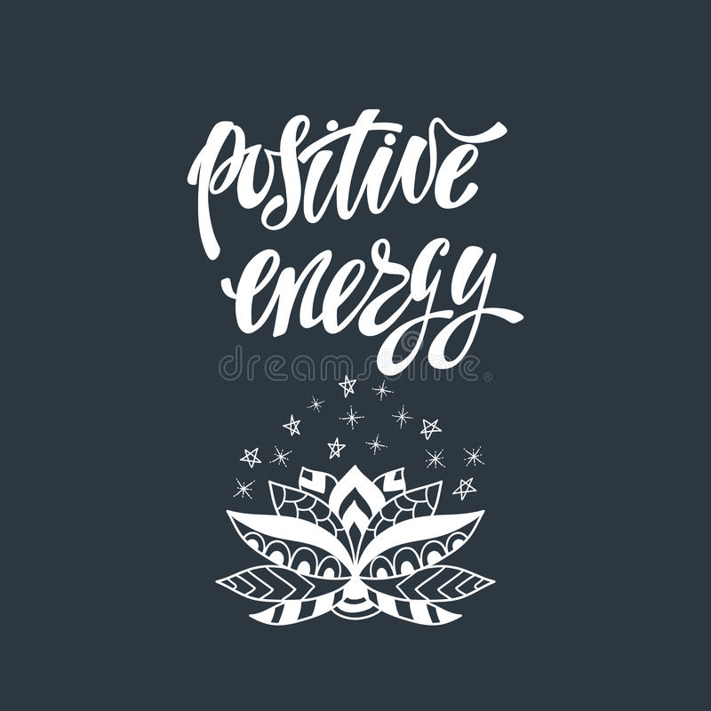 Positive energy. Inspirational quote. stock image