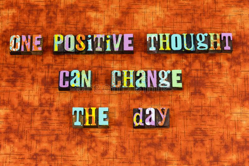 Positive thinking optimism change joy letterpress stock image