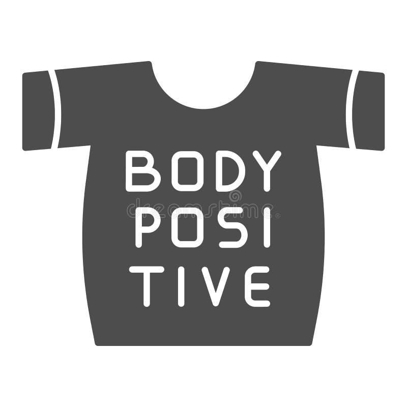Positives T-Shirt des Körpers feste Ikone r Hemd Glyph-Artentwurf, entworfen für stock abbildung