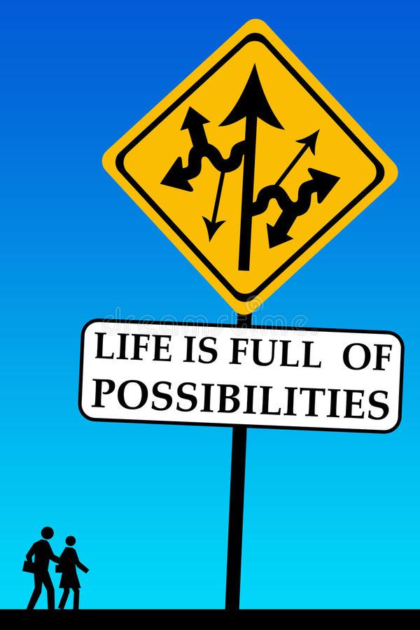 Possibilities. Life is full of possibilities, take your chance royalty free illustration