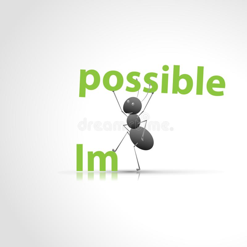 Always possible. A strong ant tears the word possible from the impossible word royalty free illustration