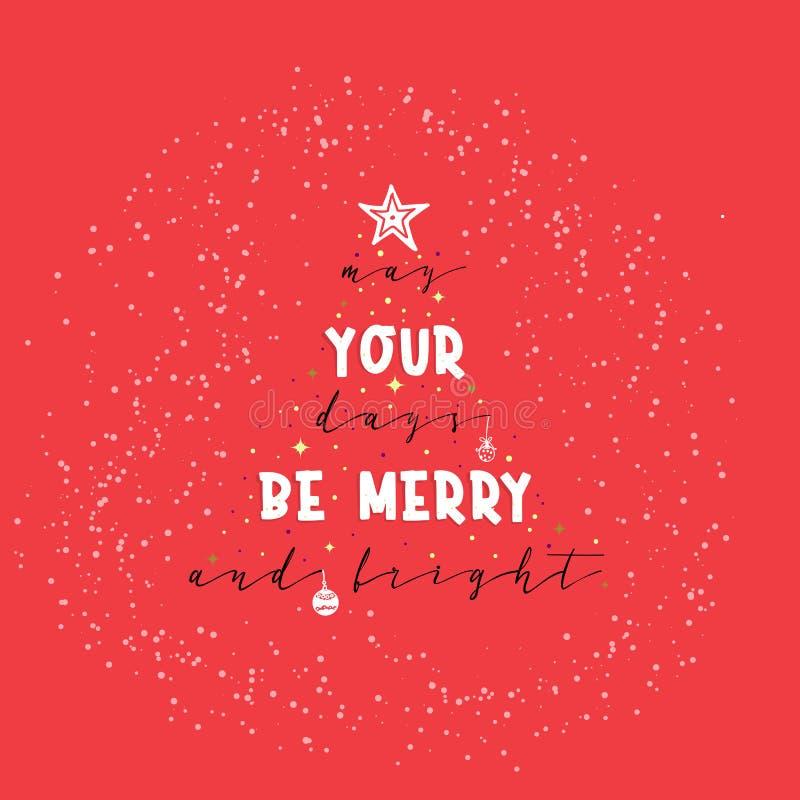 Possono i vostri giorni essere allegri e luminosi Lo slogan del nuovo anno, o il manifesto interno, può essere usato come la prog illustrazione vettoriale