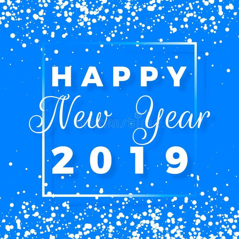 Postal de la Feliz Año Nuevo Diseño del texto de la Feliz Año Nuevo 2019 Tarjeta de felicitación con el texto blanco en marco y l stock de ilustración