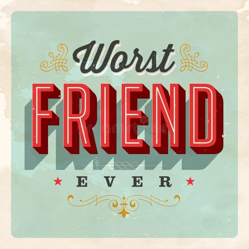 Postal del estilo del vintage - el amigo peor nunca libre illustration