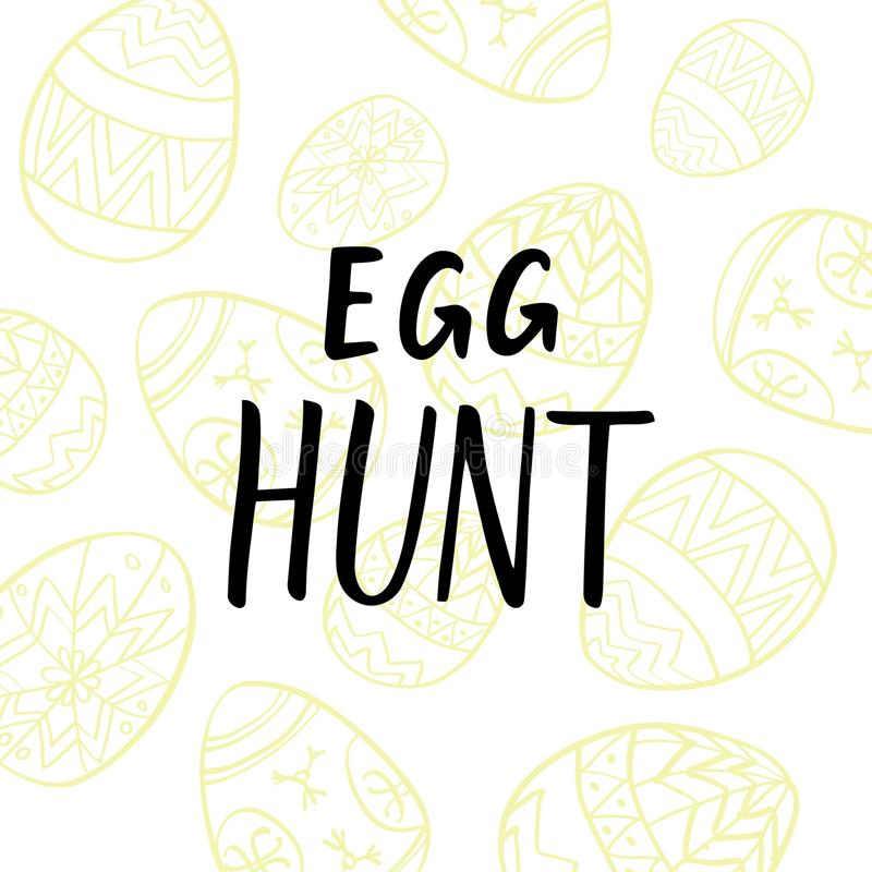 Egg hunt postcard design with painted eggs line art and modern calligraphy. Postcard design with painted eggs line art and modern calligraphy vector illustration