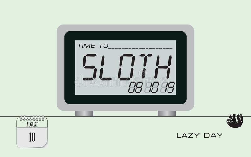 Postcard Lazy Day. Post card Lazy Day. Event august, Holiday postcard Digital clock with information to time to sloth vector illustration
