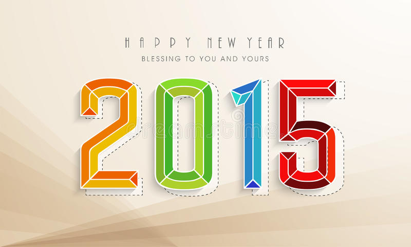 Poster, banner for New Year 2015. Happy New Year celebration with colorful text of year 2015 and wishing message on stylish beige background royalty free illustration