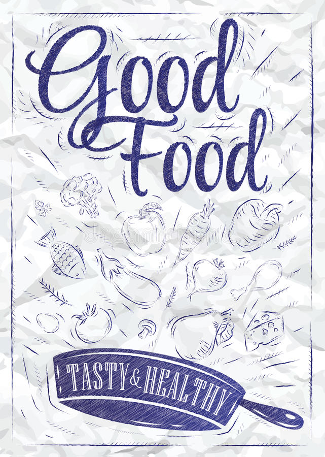 Poster good food. Ink. Poster good food with frying pan in which the products fly stylized drawing of a pen on a crumpled paper vector illustration