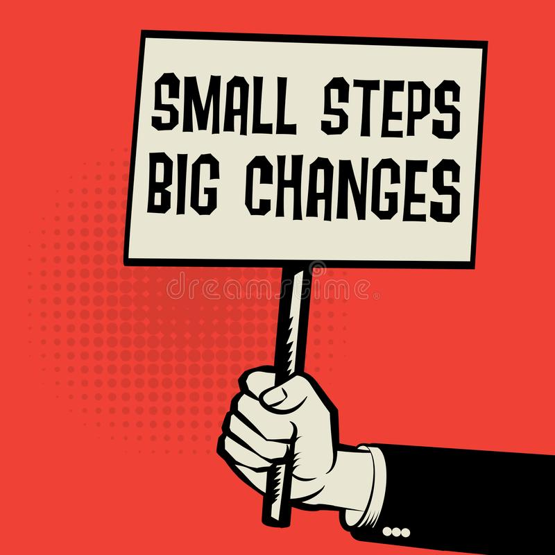 Poster in hand, business concept text Small Steps Big Changes stock illustration