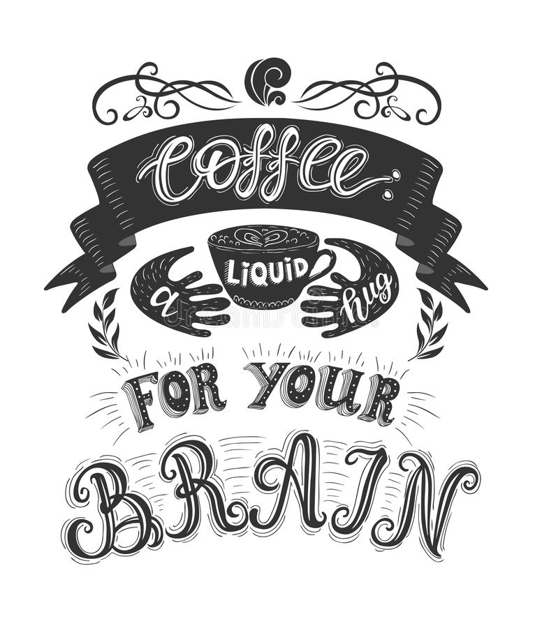Poster with inscription about coffee drinks. Vector hand drawn illustration. royalty free illustration