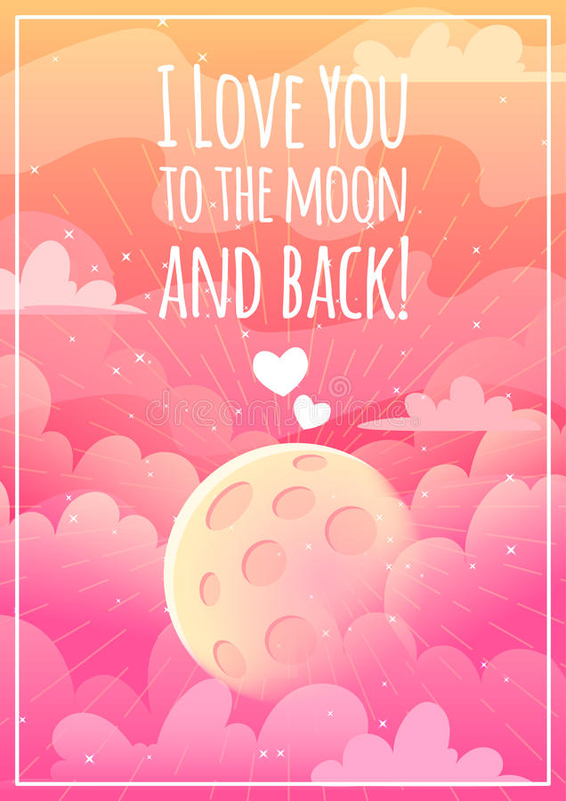 The poster with an inscription. I love you to the moon and back in pink tones. Greeting card for Valentine's Day with pink clouds and the moon. Vector cartoon vector illustration