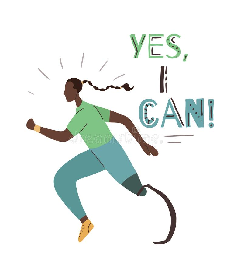 Poster with lettering Yes, I can and flat girl runner with prosthetic leg. Jogger sportswoman. Motivation quote with strong. Athletic woman with disability royalty free illustration