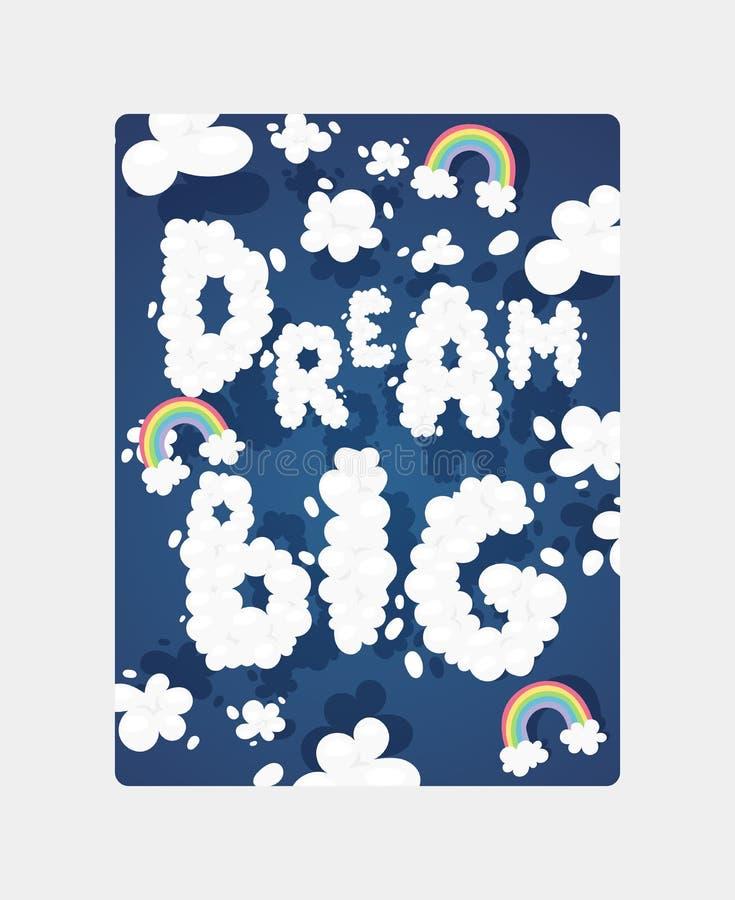Poster motivazionale dei caratteri delle nuvole con parole Drew Big Vettector Cielo con testo e arcobaleno Fantasia bellissima royalty illustrazione gratis