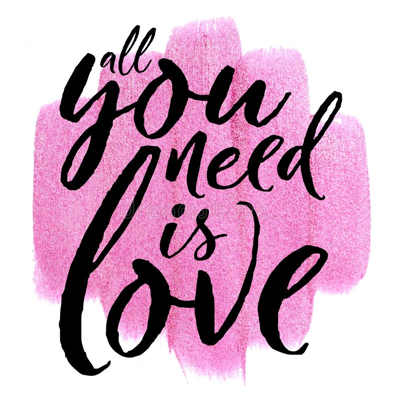 Poster with pink metallic watercolor stroke on white. quote All you need is love stock photo