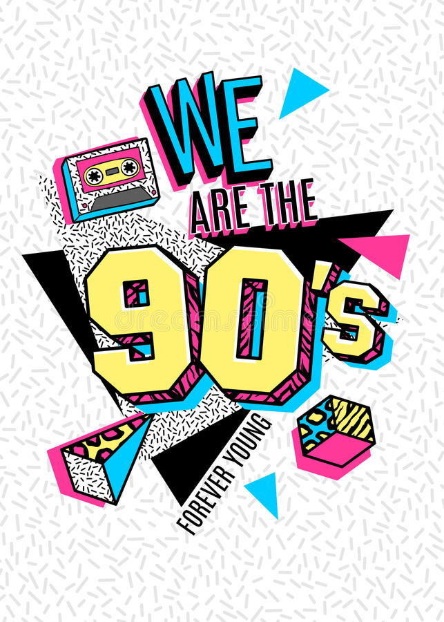 Poster in 80s-90s memphis style. Memphis poster, card or invitation with geometric elements and tape cassette. We are the 90s. Forever Young. Vector stock illustration