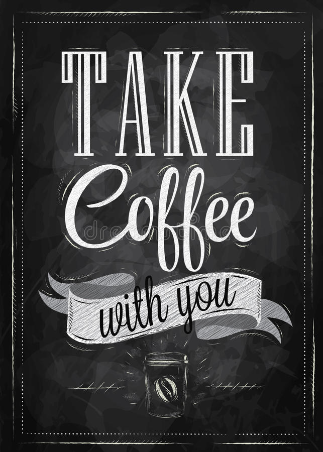 Poster take coffee. Chalk. vector illustration