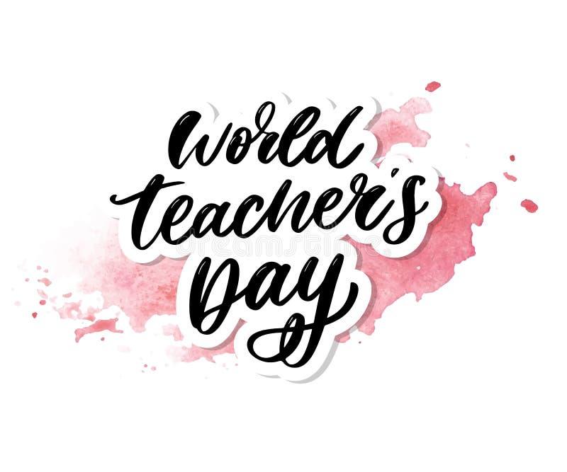 Poster for world Teacher's Day lettering calligraphy brush vector illustration. Poster for world Teacher's Day lettering calligraphy brush vector royalty free illustration
