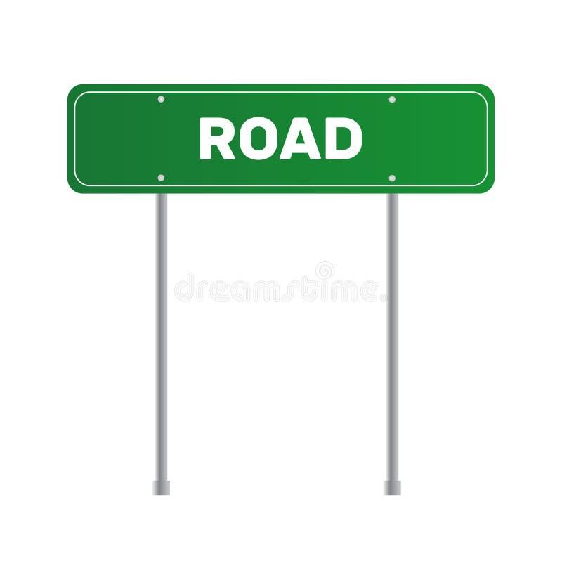 Poteau de signalisation vert de route Le trafic de signe de conseil Route ou rue c illustration stock