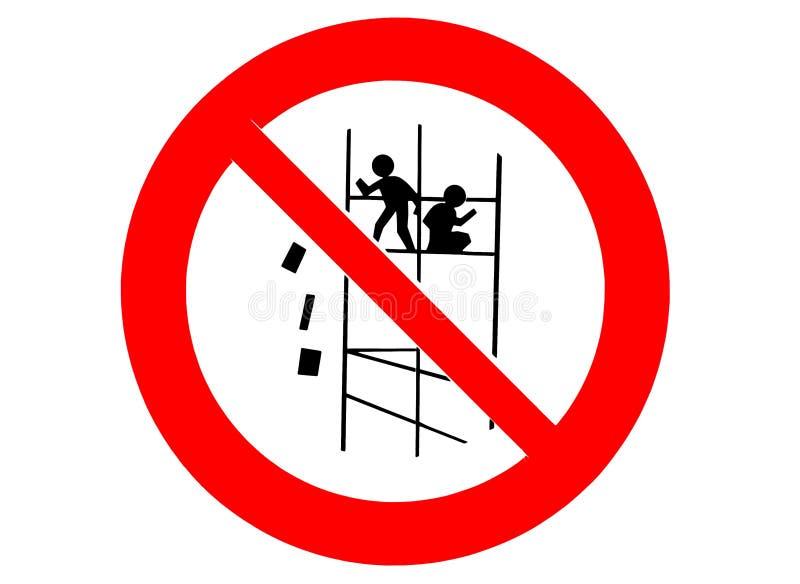 Poteau indicateur de chantier de construction, panneau d'avertissement : ne jetez pas le matériel de l'échafaudage illustration de vecteur