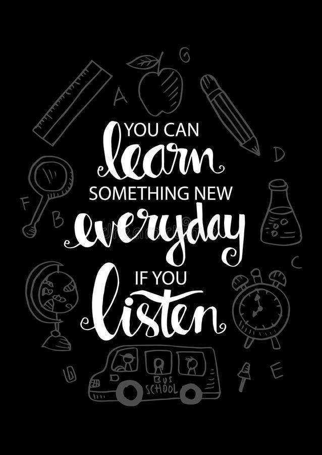 Potete imparare qualche cosa di nuovo di ogni giorno se ascoltate royalty illustrazione gratis