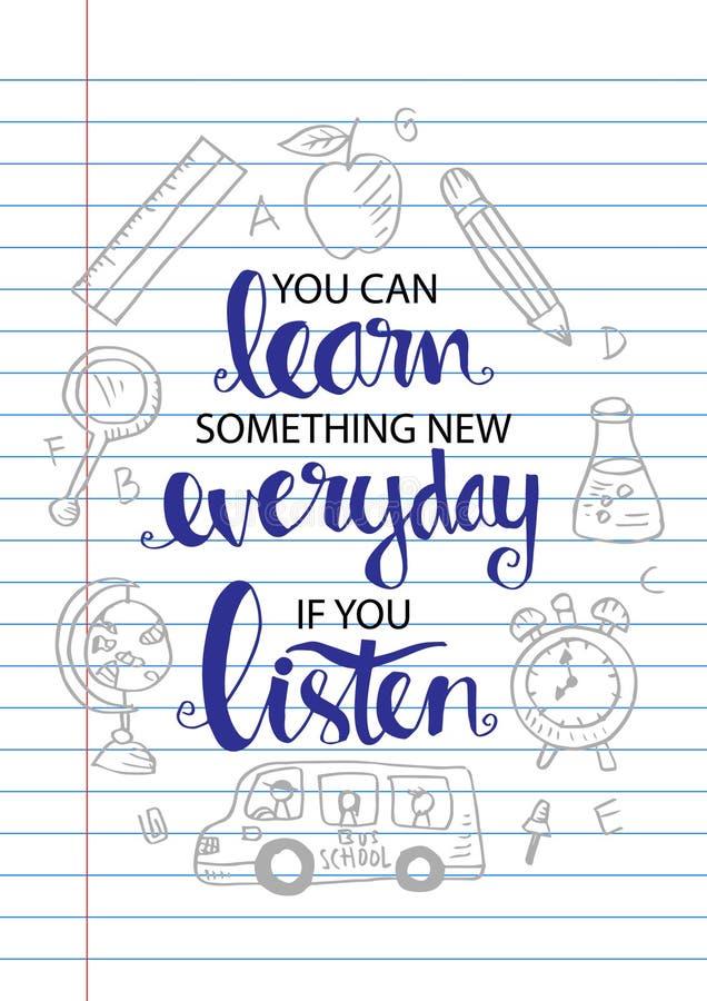 Potete imparare qualche cosa di nuovo di ogni giorno se ascoltate illustrazione di stock