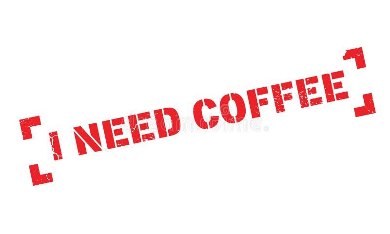 Potrzebuję Kawową pieczątkę ilustracji