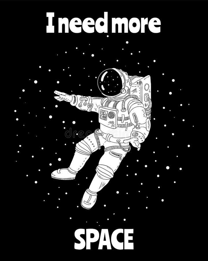 Potrzebuję więcej przestrzeń z astronautą w kosmosie, kreskówka wektorowy plakat, pocztówkowy projekt ilustracja wektor