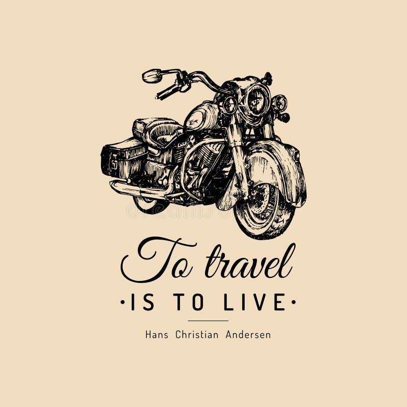 Pour voyager est de vivre affiche inspirée Dirigez le croiseur tiré par la main pour MC, le logo de cycliste, le magasin fait sur illustration libre de droits