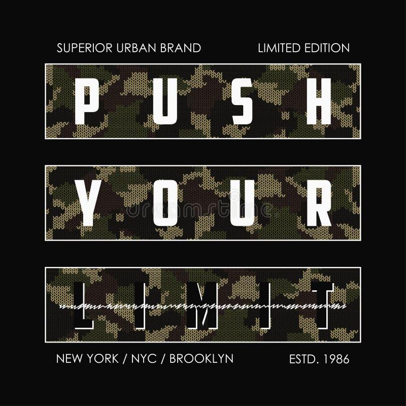 Poussez votre limite - slogan tricoté de camouflage pour la conception de T-shirt Graphiques de typographie de New York pour le t illustration stock
