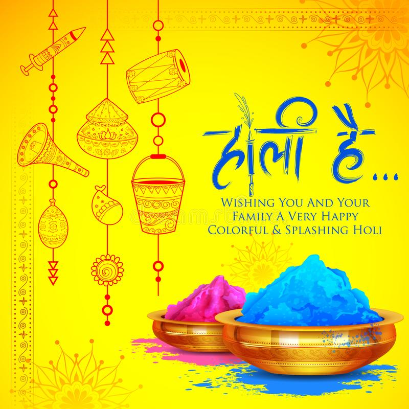 Powder color gulal for Happy Holi Background. Illustration of colorful promotional background for Festival of Colors celebration with message in Hindi Holi Hain royalty free illustration