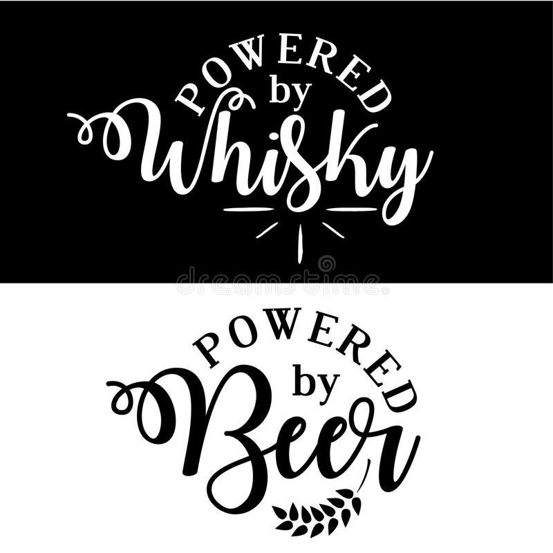 Powered by whisky/Beer. vector illustration