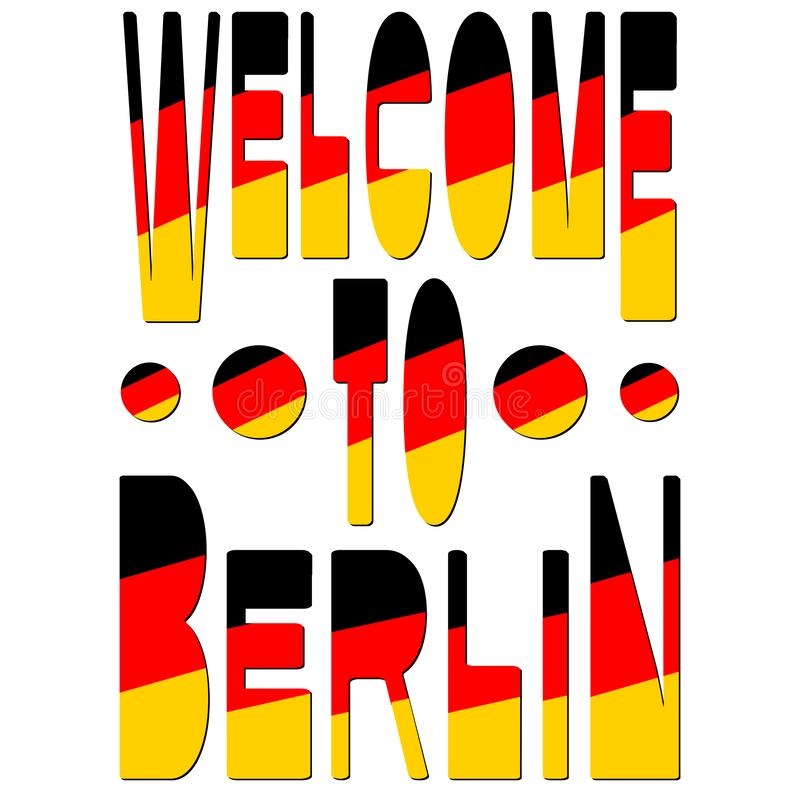 Powitanie Berlin - inskrypcja w kolorach niemiec flaga ilustracji