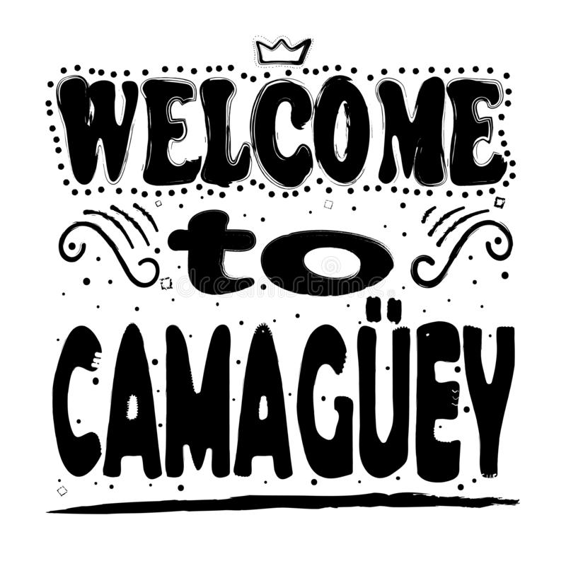 Powitanie Camaguey - inskrypcja, czarni listy na białym tle ilustracja wektor