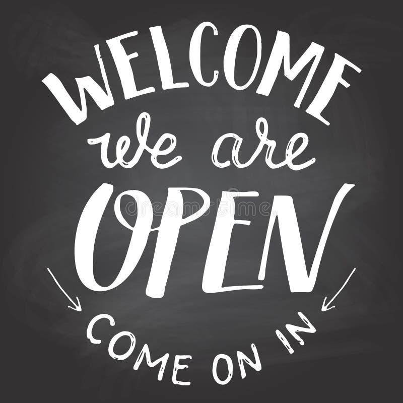 Powitanie jesteśmy otwartym chalkboard znakiem ilustracja wektor