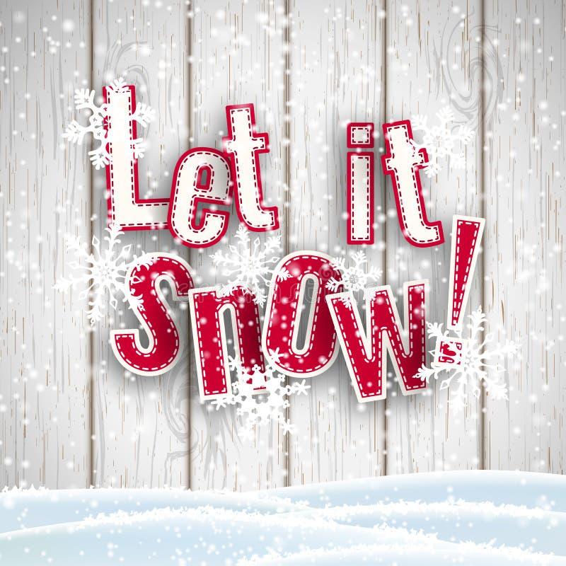 Pozwalać mnie śnieg, czerwony tekst na białym drewnianym tle z 3d skutkiem, ilustracja ilustracja wektor