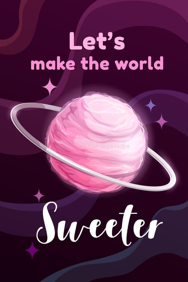 Pozwalać robi światowemu pulowerowi Kreatywnie motywacja plakat z cukierki menchii bawełnianego cukierku planetą royalty ilustracja