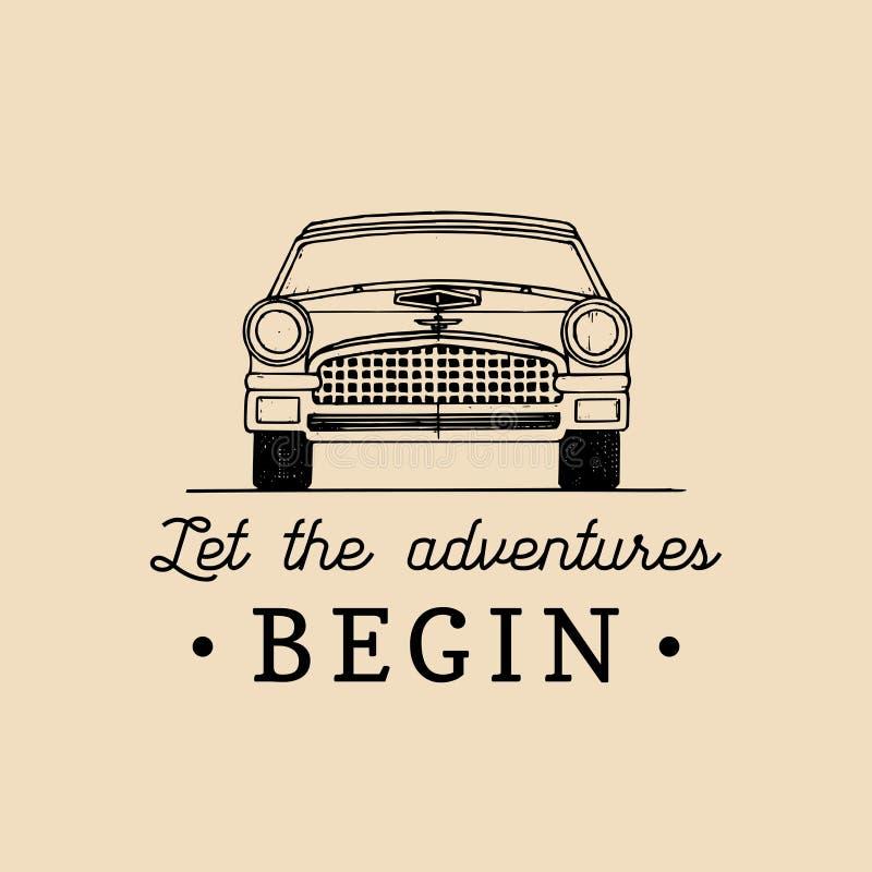 Pozwala przygody zaczynać motywacyjną wycena Rocznika samochodu retro logo Wektorowy typograficzny inspiracyjny plakat royalty ilustracja